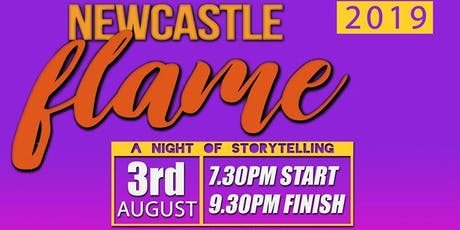 Newcastle Flame True Storytelling tickets