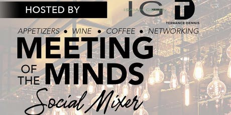 Meeting Of The Minds: Evening Social for Young & Established Professionls tickets