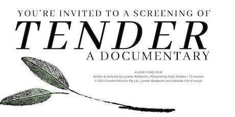 Tender - A Documentary tickets