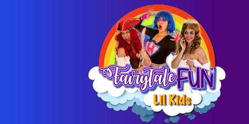 Fairy Tale Fun, Lil Kids- Ages 3-6