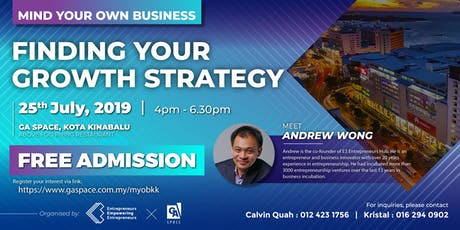 Mind Your Own Business: Finding Your Growth Strategy (JULY KK) tickets
