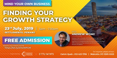 Mind Your Own Business: Finding Your Growth Strategy (JULY PG) tickets
