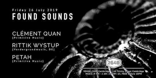 Found Sounds   Clément Quan, Rittik Wystup, Petah