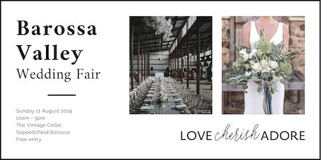 Love Cherish Adore Barossa Valley Wedding Fair tickets