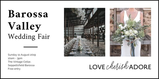 Love Cherish Adore Barossa Valley Wedding Fair