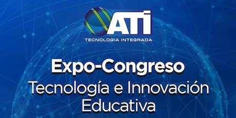 Expo Congreso de Tecnología e Innovación Educativa 2019 boletos