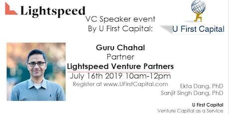 VC Speaker: Lightspeed Ventures' Partner Guru Chahal tickets