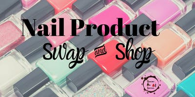 Nail Product Swap & Shop