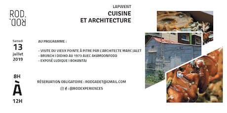LAPWENT : Cuisine et architecture  tickets