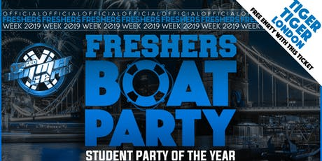 Freshers London Boat Party with FREE After Party! tickets