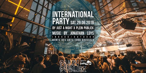 International Party at Mont des Arts | Plein Publiek Bxl x Just A Night | Sat 29.06