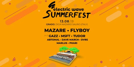 Electric Wave Summerfest 2019 tickets