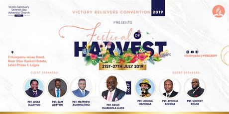 Victory Believers Convention 2019 - FESTIVAL OF HARVEST (#VBC2019) tickets