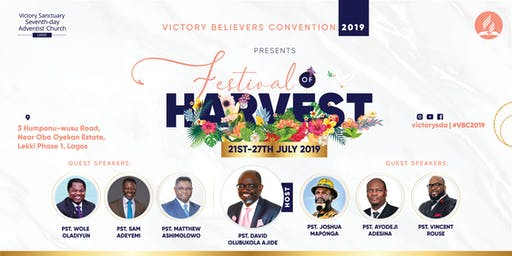 Victory Believers Convention 2019 - FESTIVAL OF HARVEST (#VBC2019)