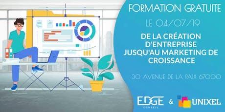 """Formation intense gratuite """"De la création d'Entreprise à la Croissance"""" billets"""