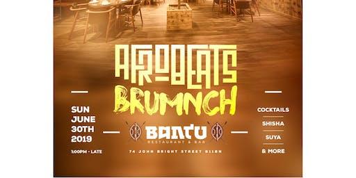 AFROBEATS BruMnch - Day Party  Sun June 30th Bantu (NakiraBar&Grill)
