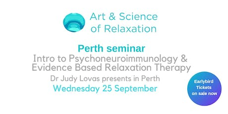 Introduction to Psychoneuroimmunology & Evidence based Relaxation Therapy tickets