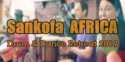 Sankofa AFRICA Drum and Dance Retreat 2019