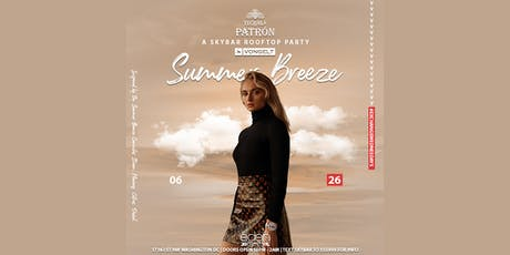Summer Breeze - Eden Wednesdays tickets