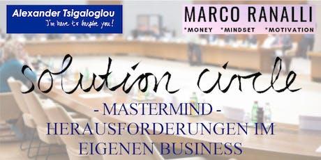Solution circle - Herausforderungen im eigenen Business Tickets