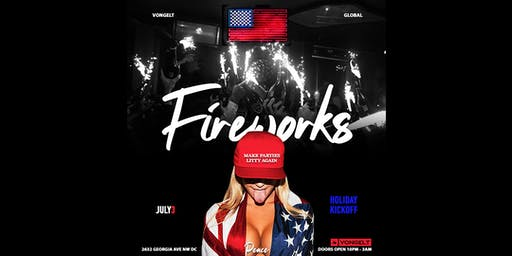 Fireworks - A Pre 4th of July Holiday Party