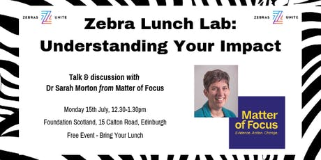 Zebra Lunch Lab: Understanding your Impact tickets