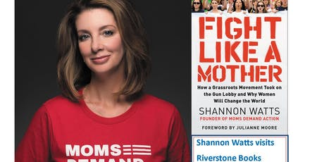Shannon Watts: Fight Like a Mother tickets