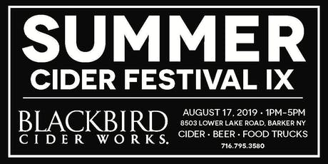 BlackBird Cider Works Summer Cider Festival IX- Party In The Orchard - Ciders, Beer, Food Trucks tickets