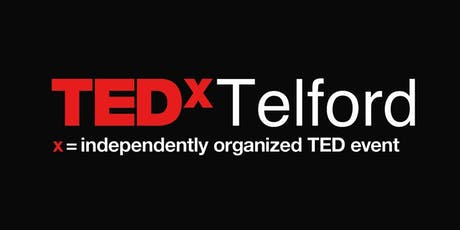 TEDxTelford 2019 - What Next? tickets