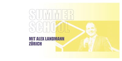 SUMMER SCHOOL ZÜRICH 2019