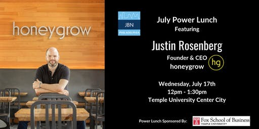 July Power Lunch: Justin Rosenberg, honeygrow