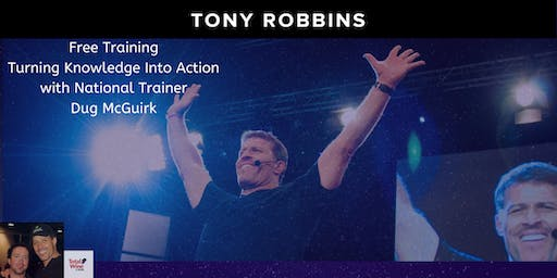 Tony Robbins Preview event - Turning Knowledge into Action!  Coral Springs