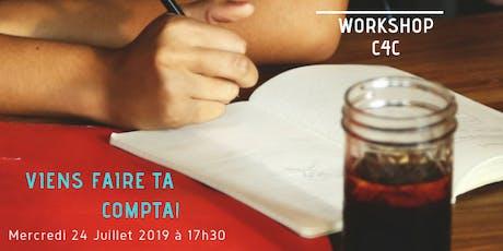 Workshop du 24 Juillet chez C4C, Ecole des métiers de la Gestion billets
