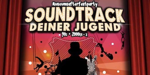 Soundtrack Deiner Jugend  • 90s, 2000er + X • Museumsafterfestparty