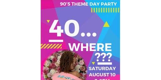 40... Where??? Tricie's Birthday Celebration