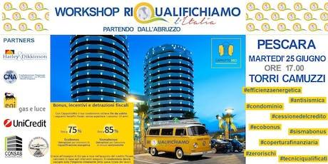 Riqualifichiamo L'Italia, partendo dall'Abruzzo biglietti