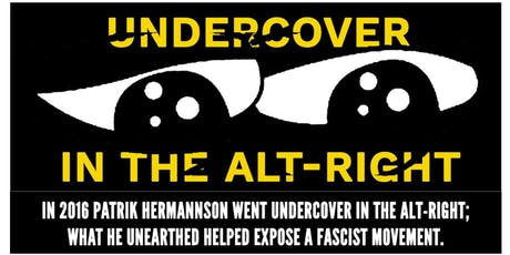 Undercover in the Alt-Right: A HOPE not hate film premiere tickets