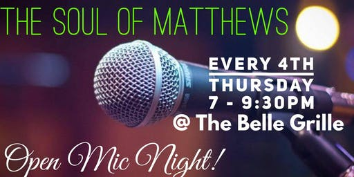The Soul of Matthews Open Mic Night w/DJ MOE GOT IT