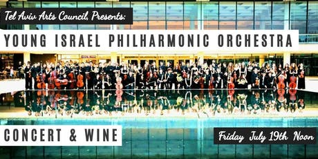 INVITATION: Young Israel Philharmonic Orchestra, Concert & Wine, Fri July 19 Noon tickets