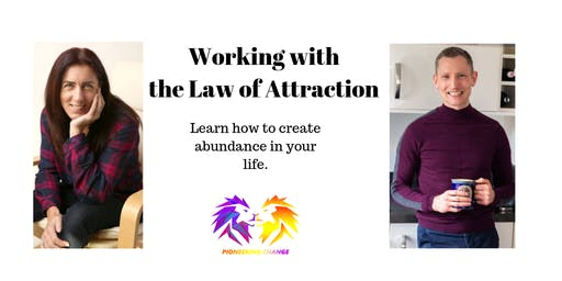 Working with the Law of Attraction-Creating Your Abundance Mindset