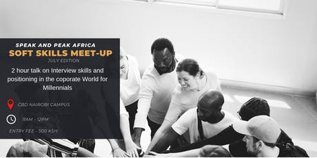 Speak and Peak Africa Youth Soft Skills Meet-Up (July Edition) tickets