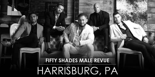Fifty Shades Male Revue Harrisburg