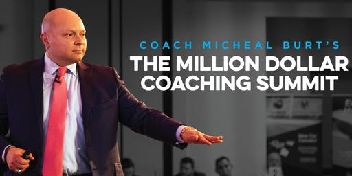The Million Dollar Coaching Summit with Coach Micheal Burt