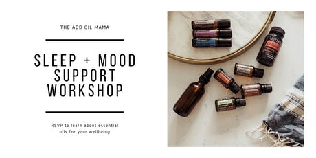 Sleep + Mood Support Workshop tickets