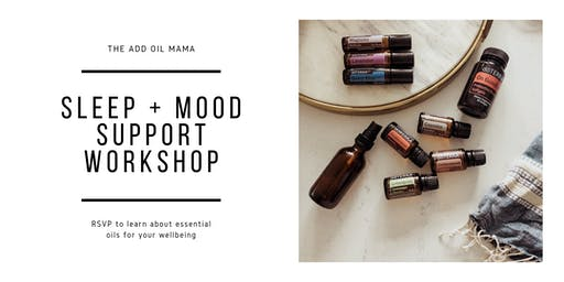 Sleep + Mood Support Workshop