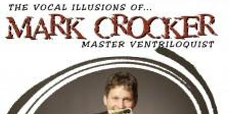 Mark Crocker Master Ventriloquist  tickets
