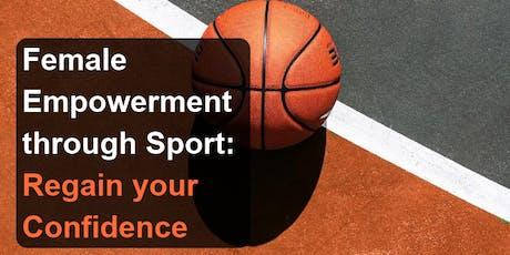 Female Empowerment through Sport: Regain your Confidence tickets