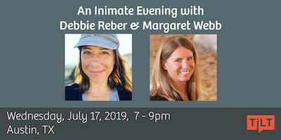 An Intimate Conversation with Debbie Reber & Margaret Webb - Austin, TX