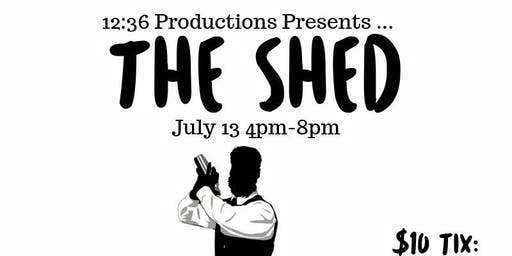 12:36 Productions Presents THE SHED a day vibe and cookout