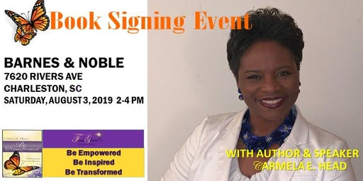Carmela E. Head, Author & Speaker, Book Signing Event at Barnes & Noble (Rivers Ave) - Charleston, SC